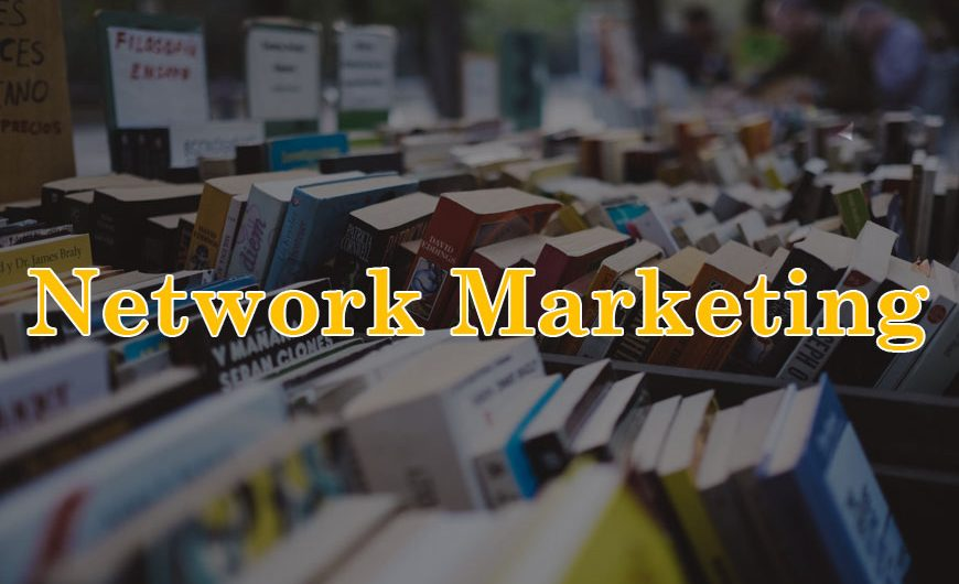 5 Best Books On Network Marketing to read in 2021