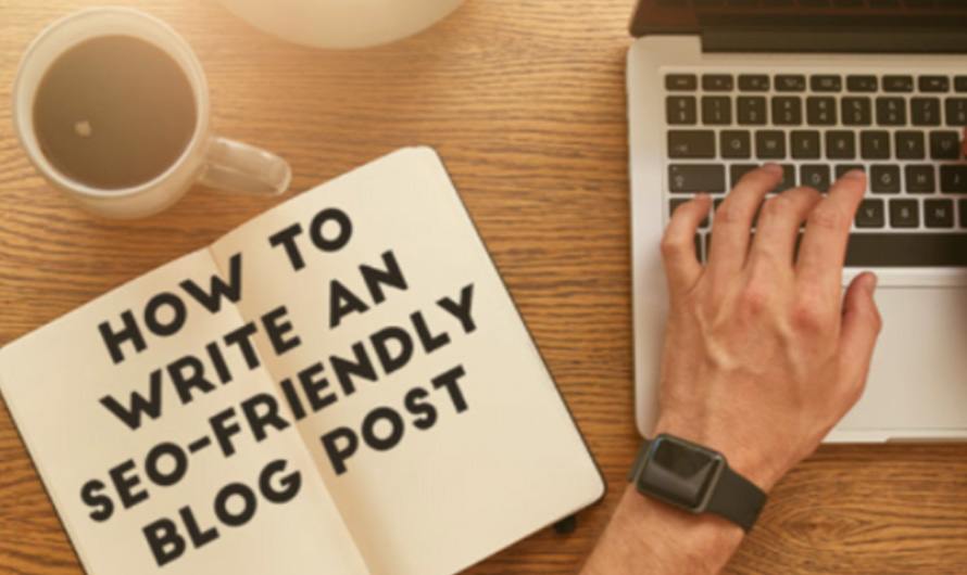 How to write an SEO-friendly blog post?